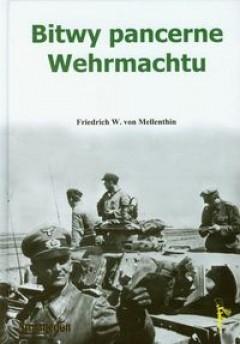 Okładka książki Bitwy pancerne Wehrmachtu