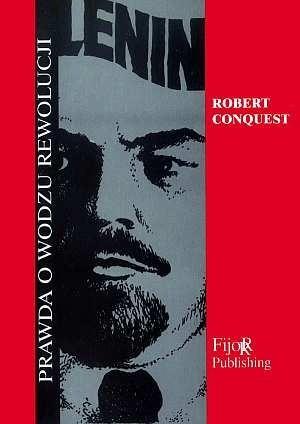 Okładka książki Lenin. Prawda o wodzu rewolucji