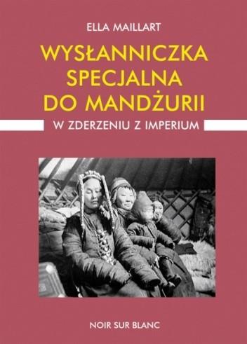 Okładka książki Wysłanniczka specjalna do Mandżurii. W zderzeniu z imperium