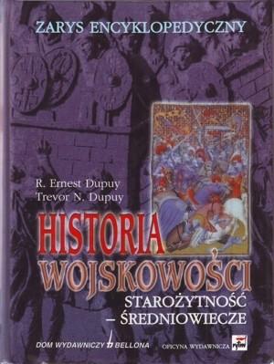 Okładka książki Historia wojskowości. Starożytność - średniowiecze