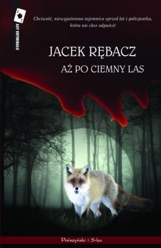 Okładka książki Aż po ciemny las