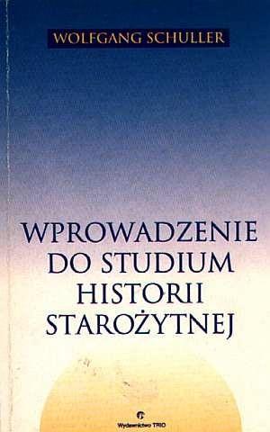 Okładka książki Wprowadzenie do studium historii starożytnej