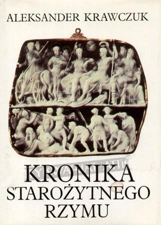 Okładka książki Kronika starożytnego Rzymu