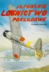 Okładka książki Japońskie lotnictwo pokładowe