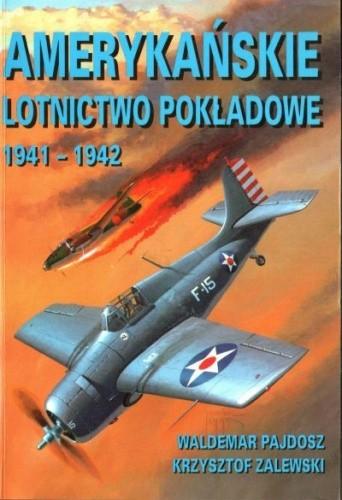 Okładka książki Amerykańskie lotnictwo pokładowe 1941-1942