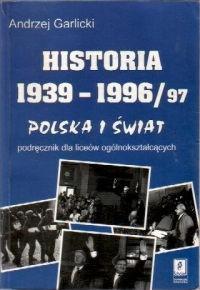 Okładka książki Historia 1939-1996/97. Polska i Świat