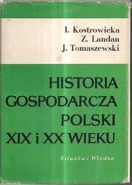 Okładka książki Historia gospodarcza Polski XIX i XX wieku