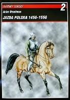 Okładka książki Jazda polska 1450-1550