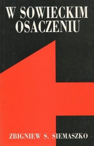 Okładka książki W sowieckim osaczeniu