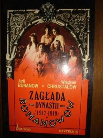 Okładka książki Zagłada dynastii Romanowów (1917-1919)