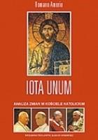 Iota Unum. Analiza zmian w Kościele Katolickim w XX wieku