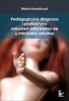 Okładka książki Pedagogiczna diagnoza i profilaktyka zaburzeń odżywiania się u młodzieży szkolnej