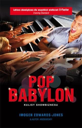 Okładka książki Pop Babylon. Kulisy showbiznesu