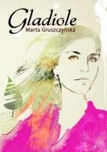 Gladiole - Marta Gruszczyńska