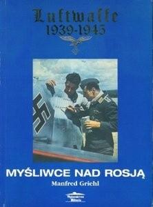 Okładka książki Myśliwce nad Rosją