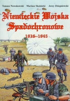 Okładka książki Niemieckie Wojska Spadochronowe 1936-1945
