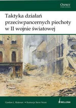 Okładka książki Taktyka działań przeciwpancernych piechoty w II wojnie światowej