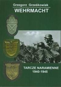 Okładka książki Wehrmacht - Tarcze naramienne 1940-1945