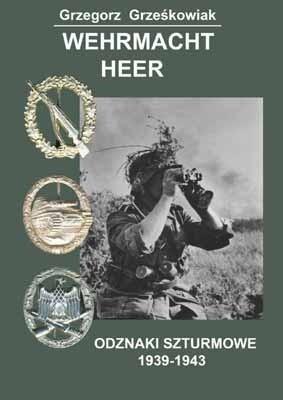 Okładka książki Wehrmacht Heer - Odznaki szturmowe 1939-1943