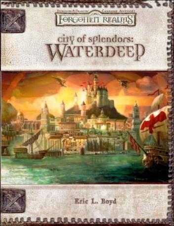 Okładka książki City of Splendors: Waterdeep