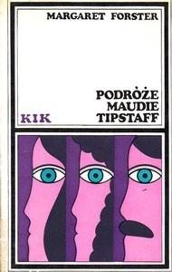 Okładka książki Podróże Maudie Tipstaff