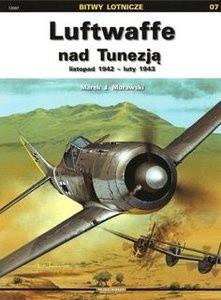 Okładka książki Luftwaffe nad Tunezją - listopad 1942 - luty 1943