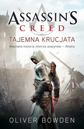 Okładka książki Assassin's Creed: Tajemna krucjata
