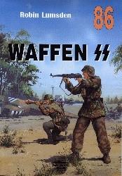 Okładka książki Waffen SS - organizacja, działania bojowe, umundurowanie