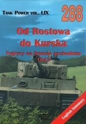 Okładka książki Od Rostowa do Kurska. Tygrysy na froncie wschodnim 1943