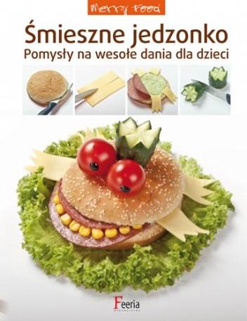 Okładka książki Śmieszne jedzonko