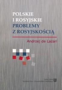 Okładka książki Polskie i rosyjskie problemy z rosyjskością
