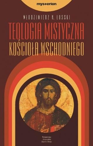 Okładka książki Teologia mistyczna Kościoła Wschodniego