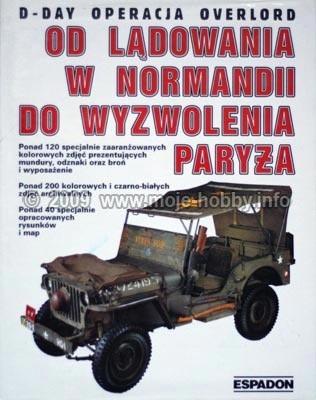 Okładka książki D-Day Operacja Overlord. Od lądowania w Normandii do wyzwolenia Paryża