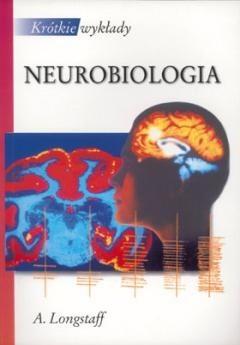 Okładka książki Neurobiologia. Krótkie wykłady