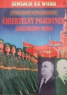 Okładka książki Śmiertelny pojedynek Chruszczow-Beria