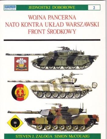 Okładka książki Wojna pancerna NATO kontra Układ Warszawski - Front Środkowy