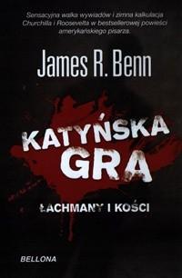 Okładka książki Katyńska Gra. Łachmany i kości.