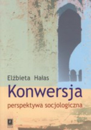 Okładka książki Konwersja. Perspektywa socjologiczna