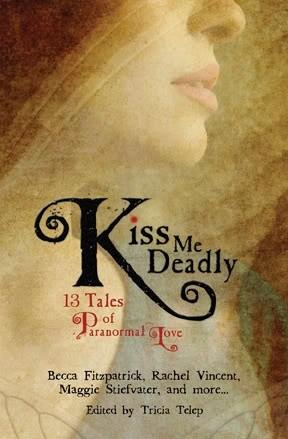 Okładka książki Kiss Me Deadly: 13 Tales of Paranormal Love