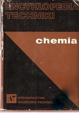 Okładka książki Encyklopedia techniki: chemia