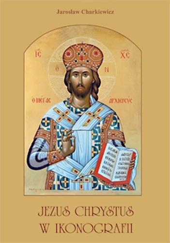 Okładka książki Jezus Chrystus w ikonografii