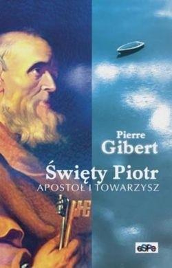 Okładka książki Święty Piotr. Apostoł i towarzysz