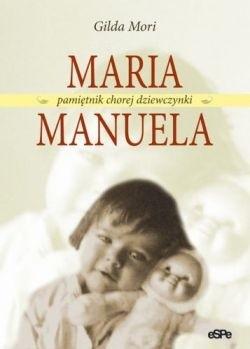 Okładka książki Maria Manuela. Pamiętnik chorej dziewczynki