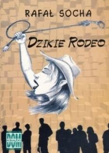 Okładka książki Dzikie rodeo