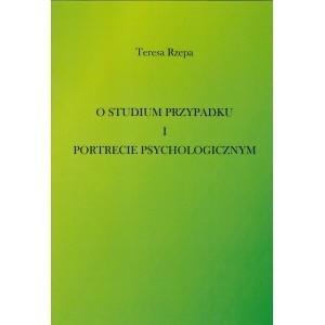 Okładka książki O studium przypadku i portrecie psychologicznym