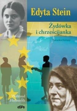 Okładka książki Edyta Stein. Żydówka i chrześcijanka