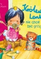 Królewna Lenka nie chce być grzeczna