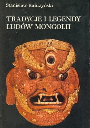 Okładka książki Tradycje i legendy ludów Mongolii