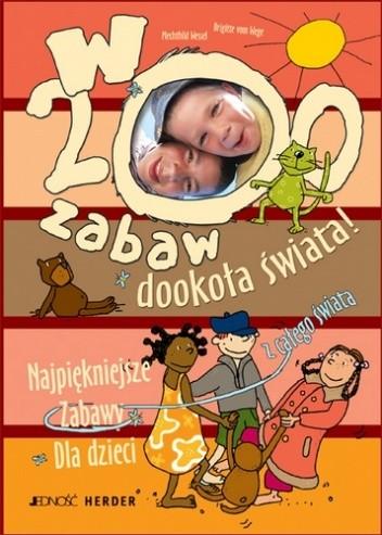 Okładka książki W 200 zabaw dookoła świata!