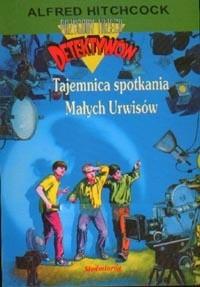 Okładka książki Tajemnica spotkania Małych Urwisów